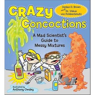 Crazy Concoctions Anthony Owsley Jordan D. Brown
